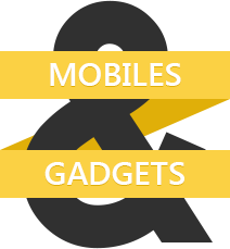 Mobiles and Gadgets