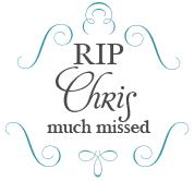 RIP Chris