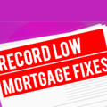 Record low mortgage fixes