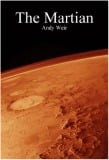 The Martian – the most gripping book I've read in a long time (and it cost 77p)